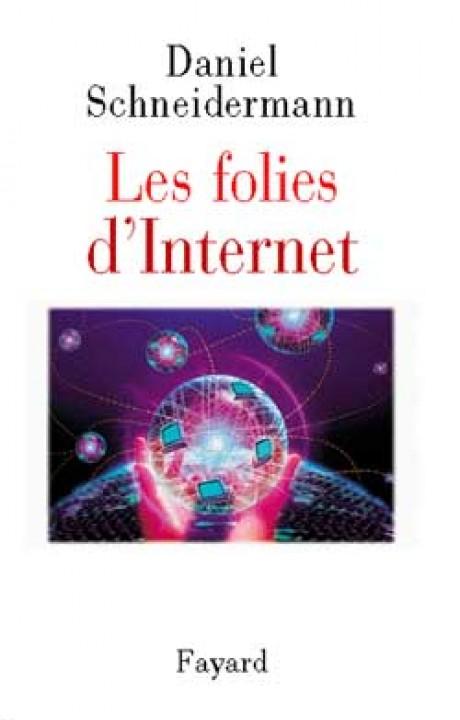 Les folies d'Internet