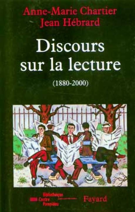 Discours sur la lecture (1880-2000)