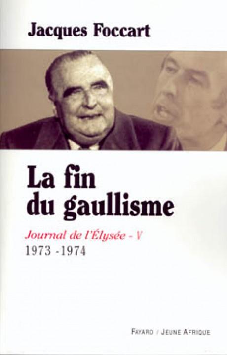 Journal de l'Élysée - Tome 5 : La fin du gaullisme