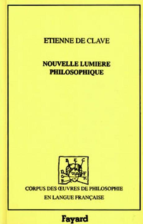 Nouvelle lumière philosophique des vrais principes et éléments de nature, et Qualités d'iceux, 1641