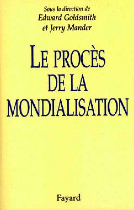 Le Procès de la mondialisation