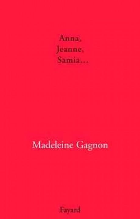 Anna, Jeanne, Samia...
