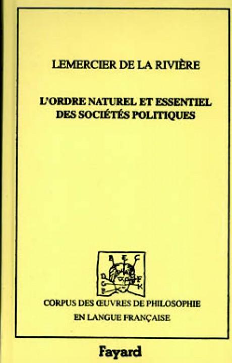 L'Ordre naturel et essentiel des sociétés politiques, 1767