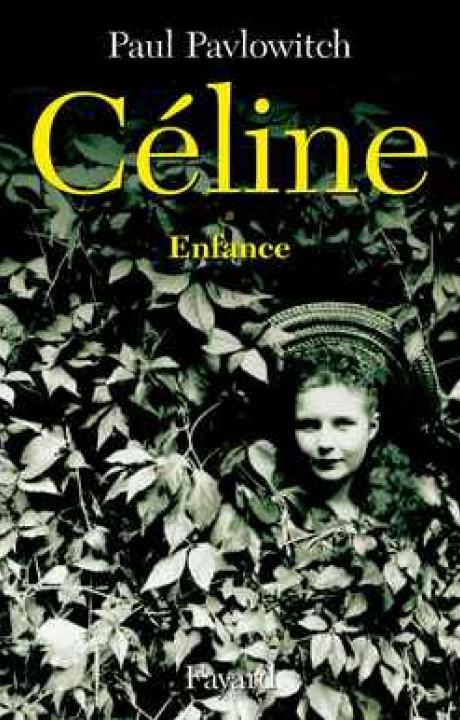Céline, tome 1
