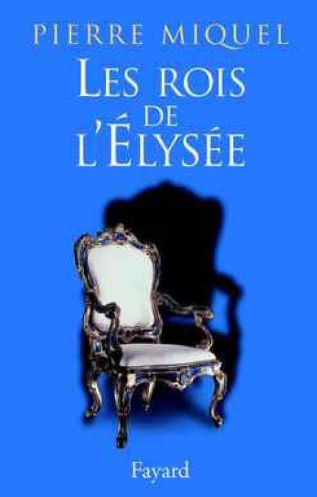 Les Rois de l'Élysée
