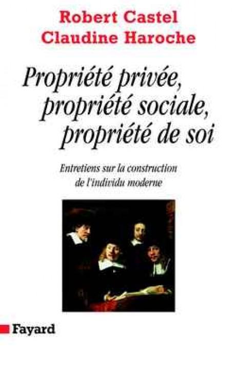 Propriété privée, propriété sociale, propriété de soi
