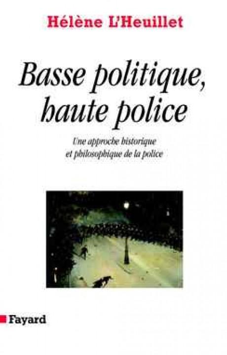 Basse politique, haute police