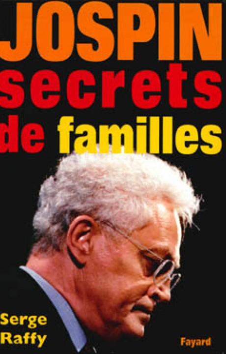 Jospin - Secrets de familles