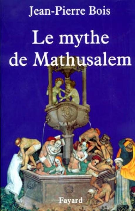 Le Mythe de Mathusalem
