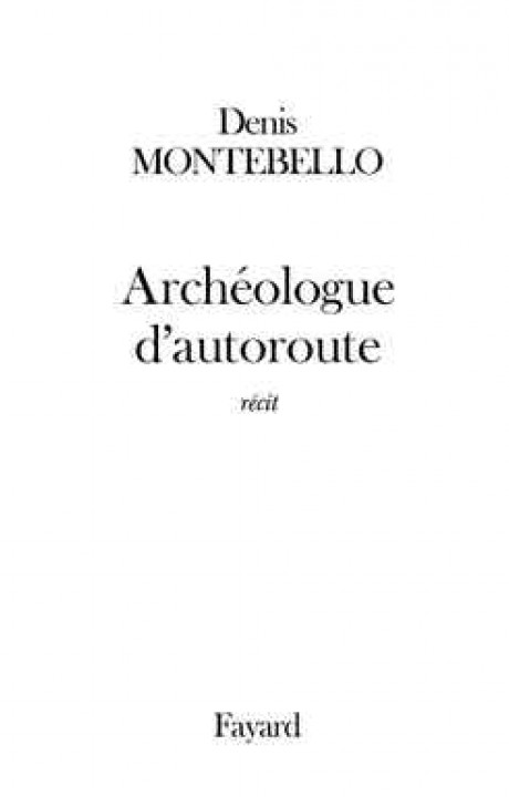 Archéologue d'autoroute