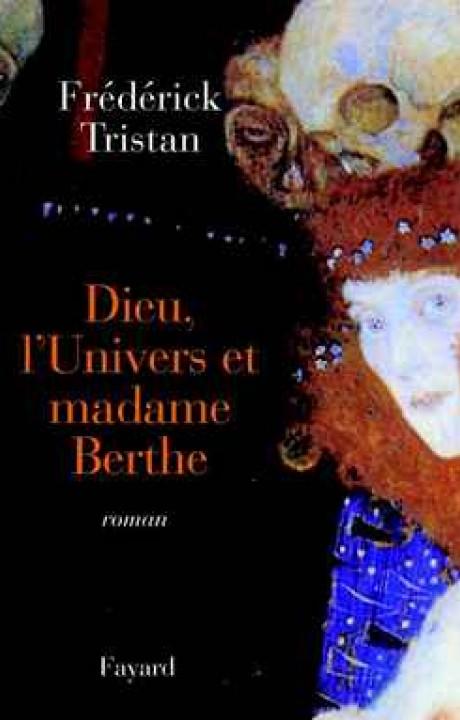 Dieu, l'Univers et madame Berthe