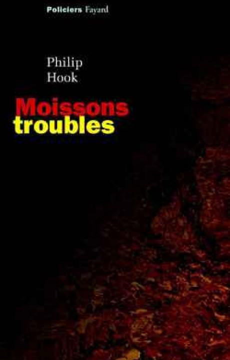 Moissons troubles