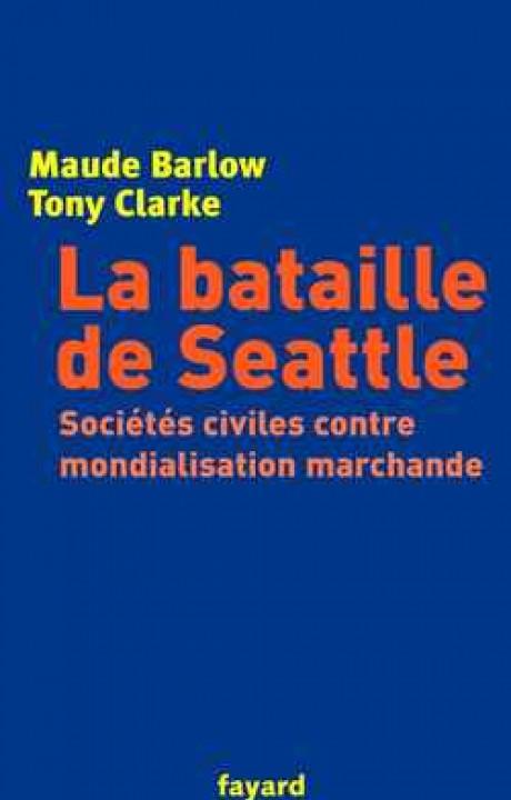 La bataille de Seattle