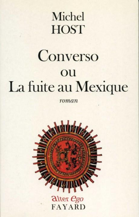 Converso ou La fuite au Mexique