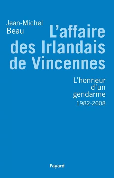 L'Affaire des Irlandais de Vincennes