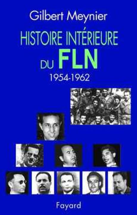 Histoire intérieure du FLN (1954-1962)