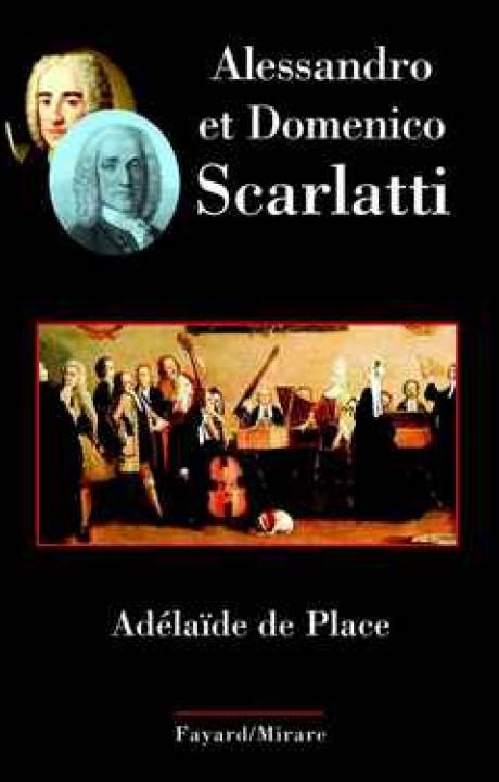 Alessandro et Domenico Scarlatti