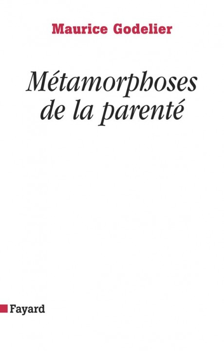 Métamorphoses de la parenté