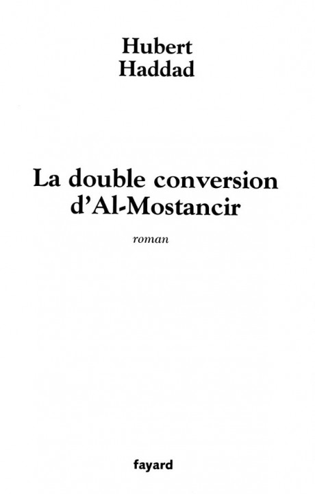 La double conversion d'Al-Mostancir