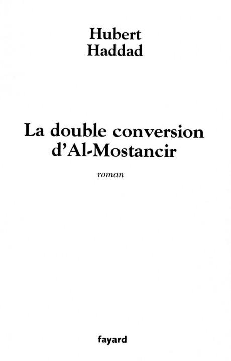 La double conversion d'Al-Mostancir