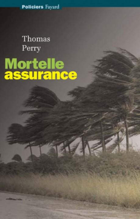 Mortelle assurance