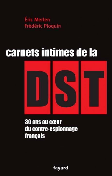 Carnets intimes de la DST