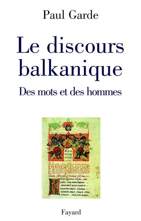 Le discours balkanique