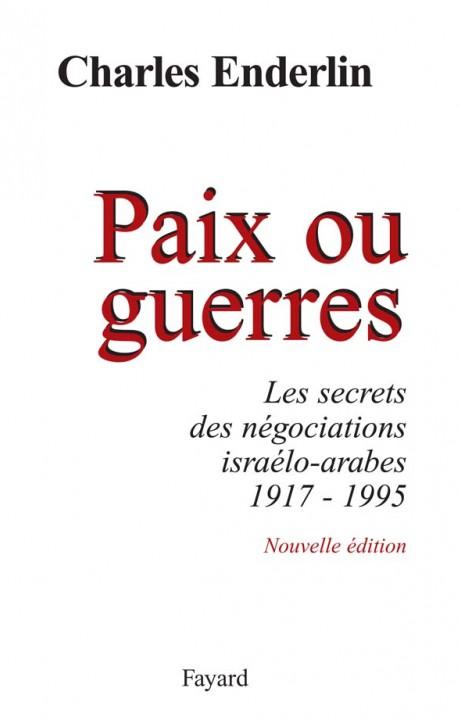 Paix ou guerres