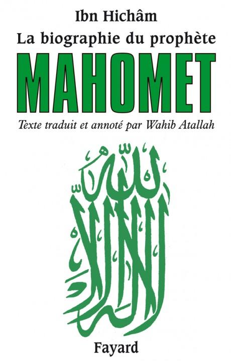 La biographie du prophète Mahomet
