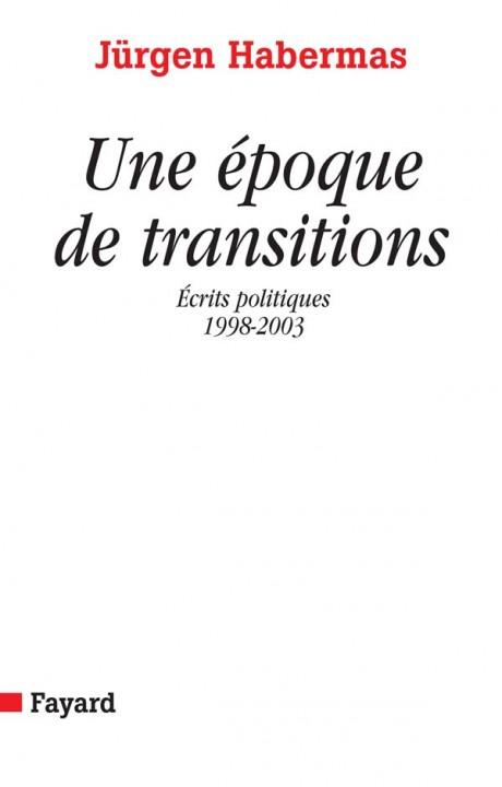 Une époque de transitions