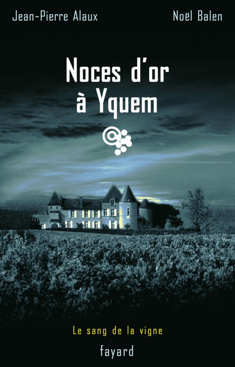 Noces d'or à Yquem