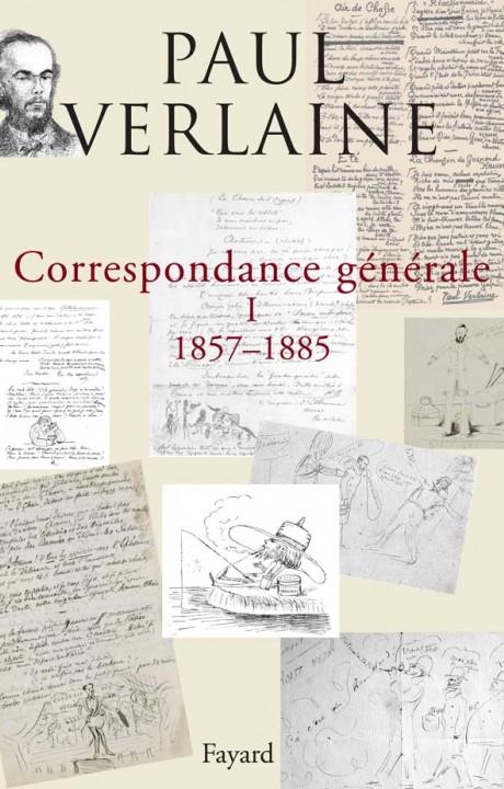 Correspondance générale de Verlaine, tome 1