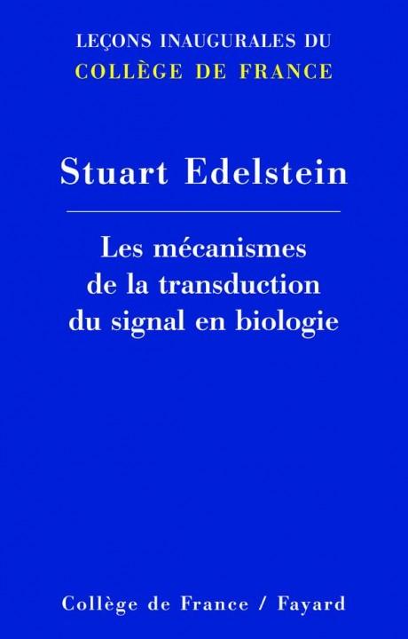 Les mécanismes de la transduction du signal en biologie