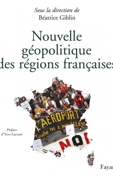 Nouvelle géopolitique des régions françaises