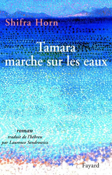 Tamara marche sur les eaux