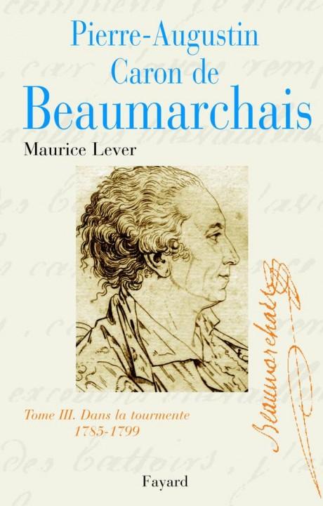 Pierre-Augustin Caron de Beaumarchais, tome 3
