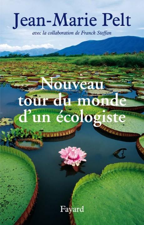 Nouveau tour du monde d'un écologiste