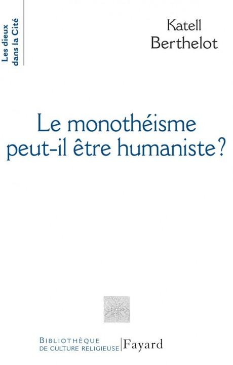 Le monothéiste peut-il être humaniste ?