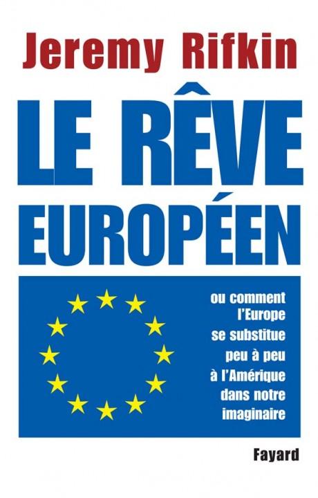 Le rêve européen