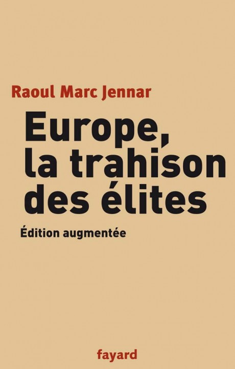 Europe, la trahison des Elites