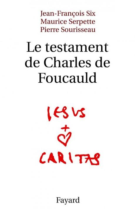 Le testament de Charles de Foucauld