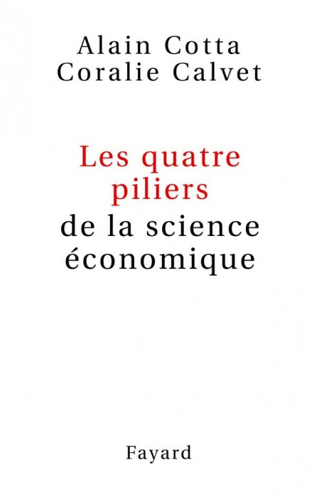Les quatre piliers de la science économique