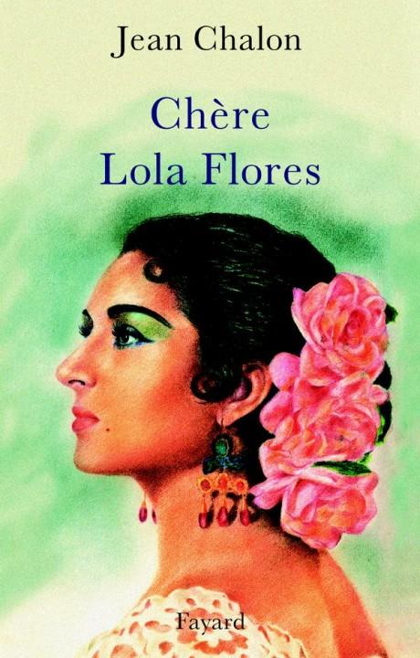 Chère Lola Flores