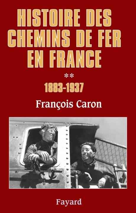 Histoire des chemins de fer en France, tome 2