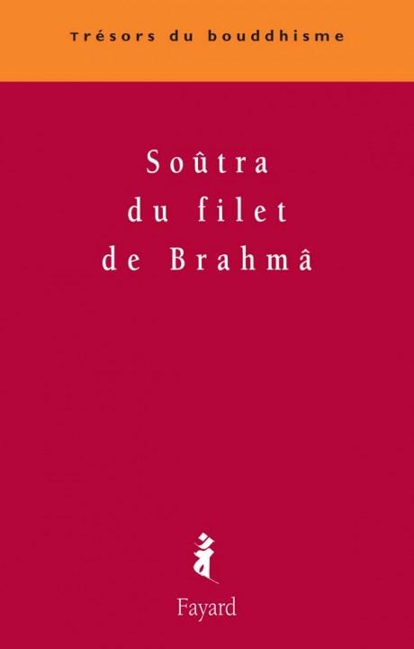 Soûtra du filet de Brahmâ