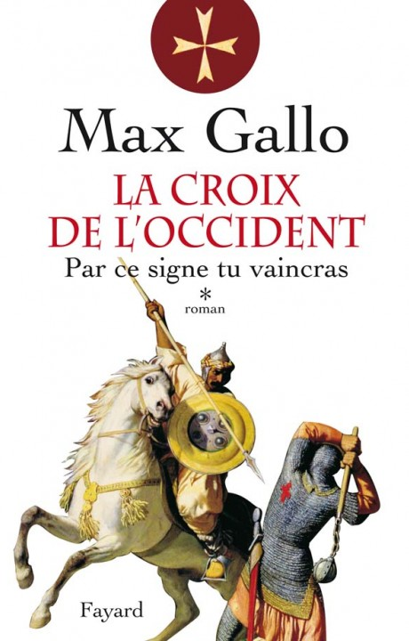 La Croix de l'Occident, tome 1