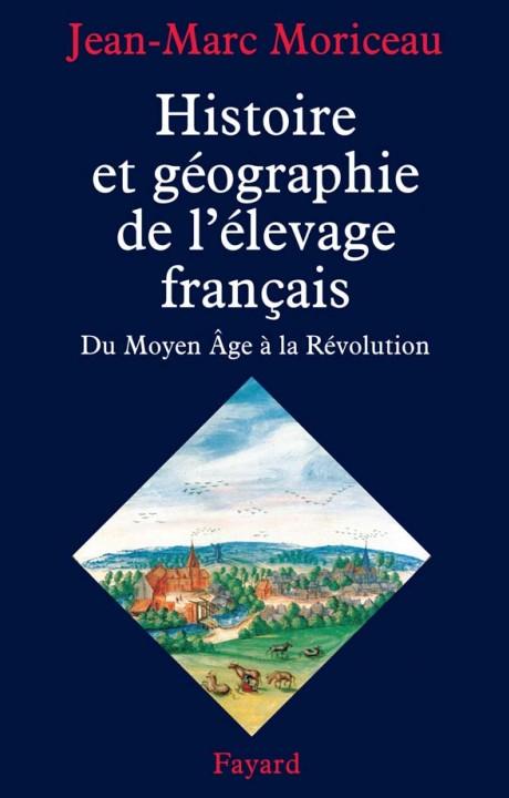 Histoire et géographie de l'élevage français