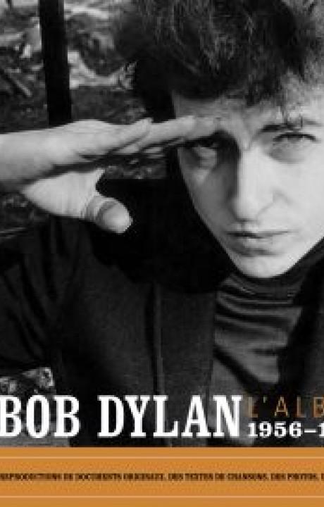 Bob Dylan L'Album  - 1956-1966
