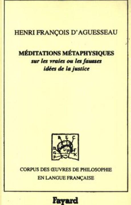 Méditations métaphysiques sur les vraies ou les fausses idées de la justice, 1759