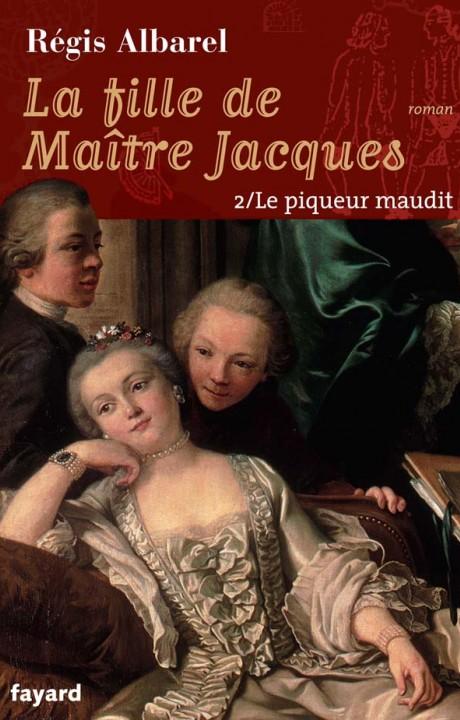 LA FILLE DE MAITRE JACQUES - TOME 2